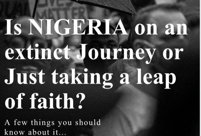 Is Nigeria on an Extinct journey or just taking a leap of faith?